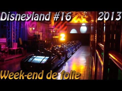 Deanrell à Disneyland 16 : Un week-end de folie !