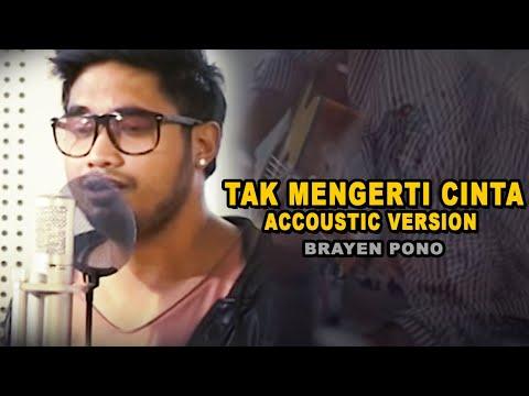 RAYEN PONO - Tak Mengerti Cinta (TMC) accoustic version