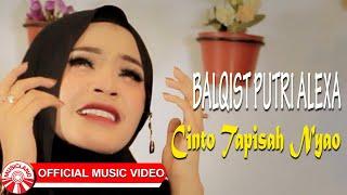 Balqist Putri Alexa - Cinto Tapisah Nyao [Official Music Video HD]