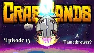 A Flamethrower? (Crashlands)