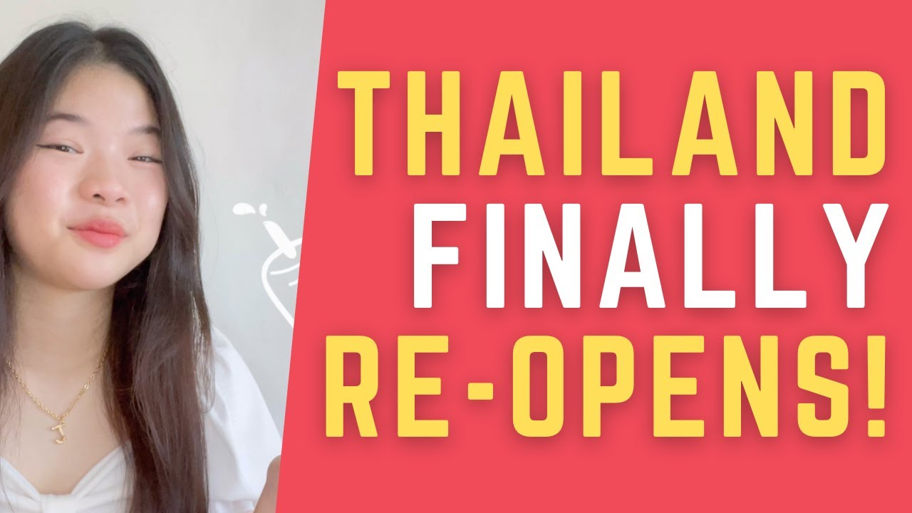 Download THAILAND reopens for ALL TOURISTS | Baan Smile 2021