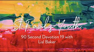 90 Second Devotion 19 | St Paul's Youth