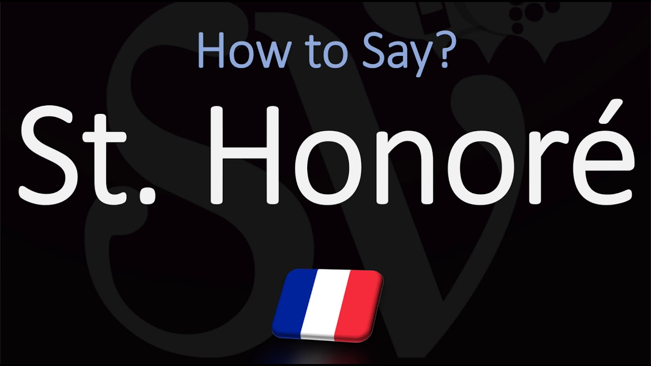 How to Pronounce St. Honoré cake? (CORRECTLY)