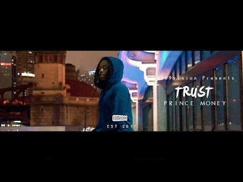 Prince Money - Trust ( Official Video) Shot By @a309vision