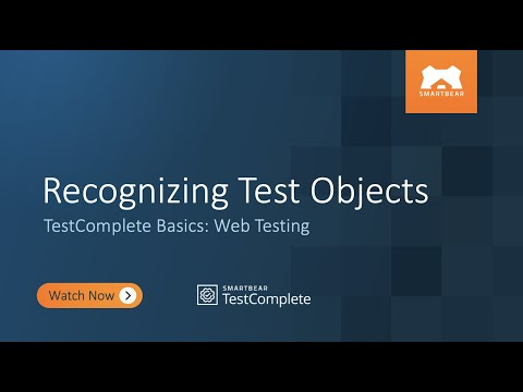 Recognizing Test Objects | Web Testing With TestComplete