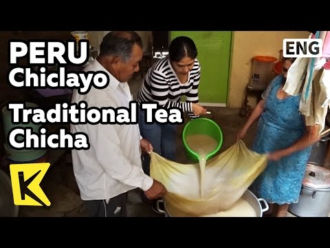 【K】Peru Travel-Chiclayo[페루 여행-치클라요]페루 전통술 치차/Chicha/Corn/Tea/Traditional
