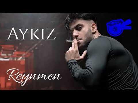 Reynmen.aykiz remix