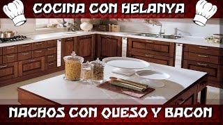 Cocina con Helanya: Nachos con Bacon y Queso