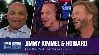 Jimmy Kimmel and Howard Pick the Best Talk Show Guests