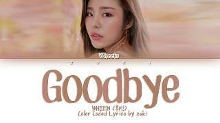 Goodbye (헤어지자) (Prod. Jung Key(정키)) - Wheein (휘인) [HAN/ROM/ENG COLOR CODED LYRICS]