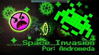 Space Invasion por Andromeda - Geometry Dash HD