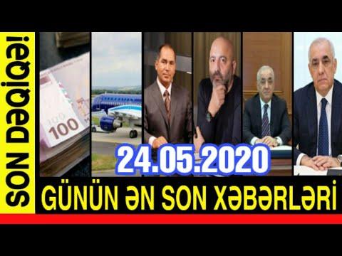 Günün əsas Xəbərləri (24.05.2020) Son Xeberler Bugun 2020, Xeberler,