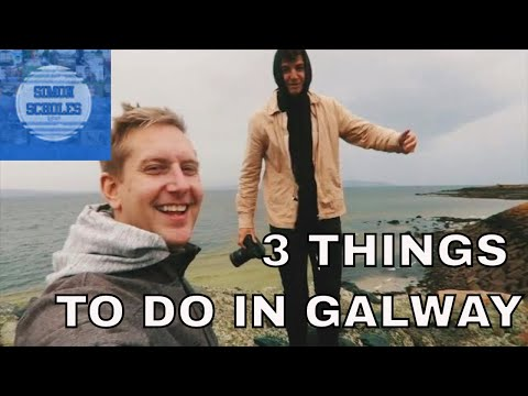 3 Things To Do In Galway, Ireland
