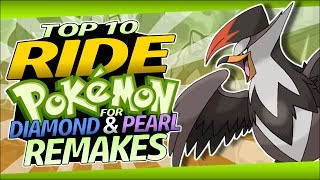 Top 10 Ride Pokémon for Diamond and Pearl Remakes
