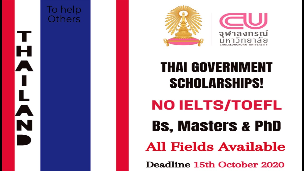Thailand Government Scholarship 2021 for Bs, Ms & PhD ...