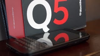 BlackBerry Q5 Unboxing And First Look