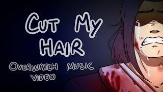 cut my hair overwatch lyric video
