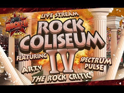 Rock Coliseum IV (feat. ARTV, Spectrum Pulse, The Rock Critic) | Live Stream | Rocked