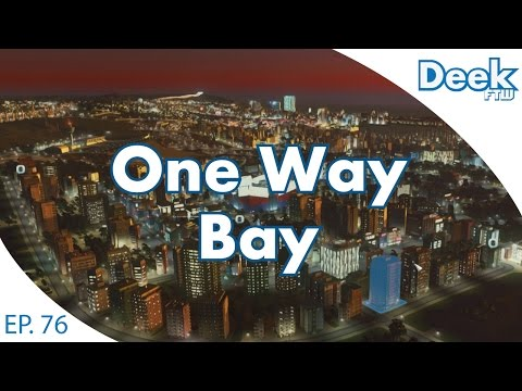 One Way Bay Ep.76 - Megalopolis Milestone, Challenge Complete? - Cities Skylines