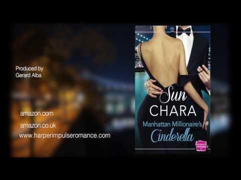 MANHATTAN MILLIONAIRE'S CINDERELLA by Sun Chara -  Book  Trailer