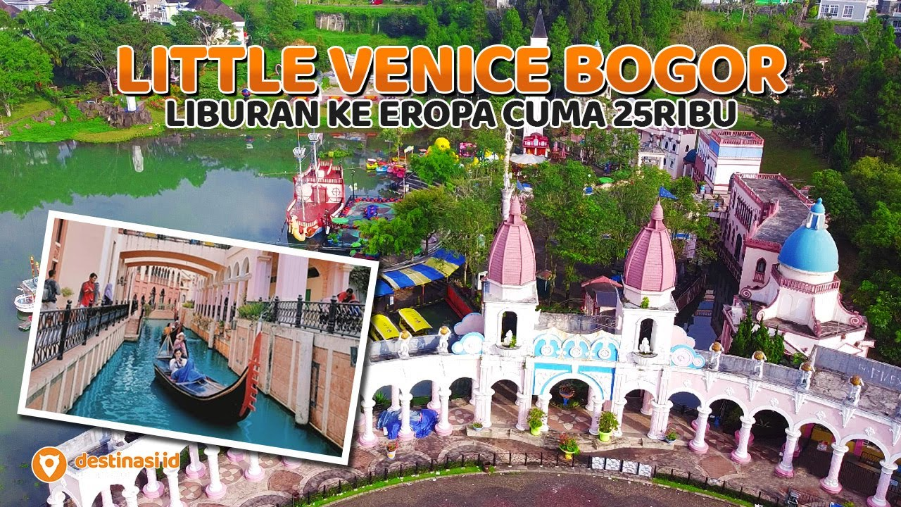 Wisata Little Venice Bogor Cianjur Cipanas Puncak Destinasiid