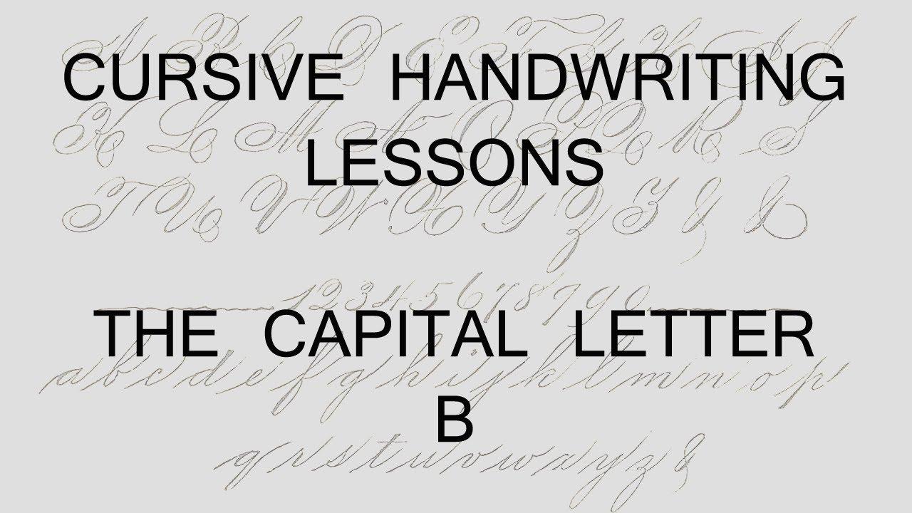 Cursive lesson 32. Capital letter B handwriting penmanship