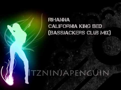 Rihanna - California King Bed (Bassjackers Club Mix)