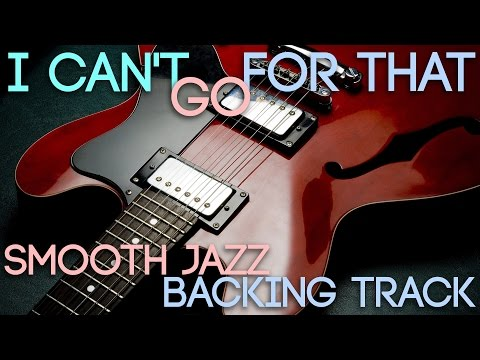 I Can't Go For That | Smooth Jazz Backing Track in C minor