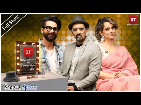 Shahid Kapoor & Kangana Ranaut talk Rangoon & More | Full Episode | Season 2 Episode 9