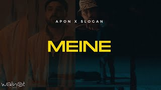 Apon x Slogan - MEINE (Official Music Video)