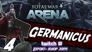 Total War: ARENA - Germanicus #4 ~ Road To Principes!