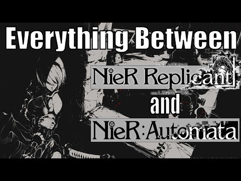 Download Everything Between NieR Replicant and Automata - NieR Lore
