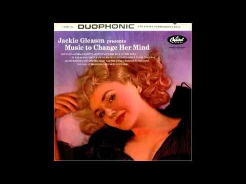 Jackie Gleason - You're My Greatest Love