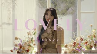 MINZY (공민지) - LOVELY  Official Music Video