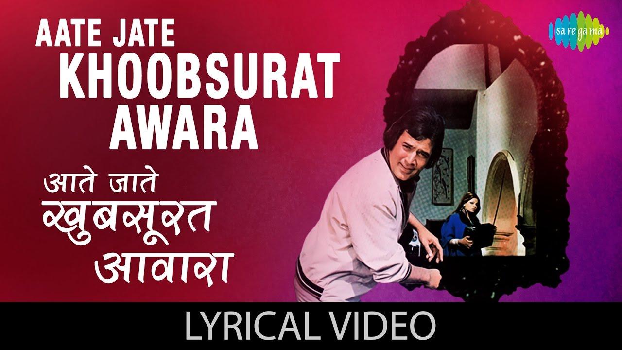 Aate jate khoobsurat awara song download kishore kumar (from.