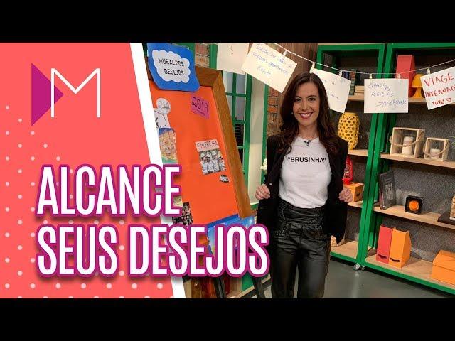 Dicas para alcançar seus desejos em 2019 - Mulheres (06/02/2019)