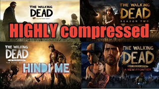 All part of the walking dead {1 2 3 4 } | with highly compressed | all unlocked episodes | in hindi