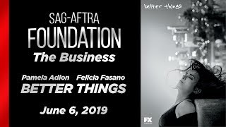 The Business: Q&A with Pamela Adlon & Felicia Fasano of BETTER THINGS