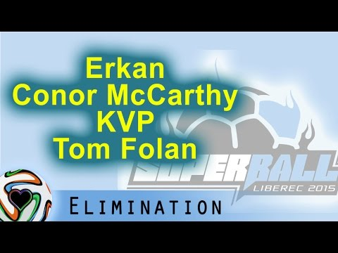 Erkan, Conor McCarthy, KVP, Tom Folan | Superball 2015 - Elimination Group 10