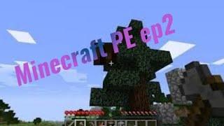 Minecraft PE ep2