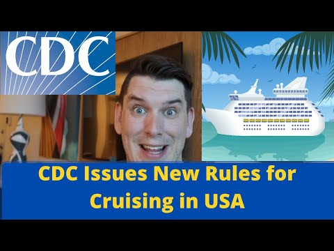 Breaking Cruise News - CDC Cruise Update - New Rules for Cruise Lines to Restart in US