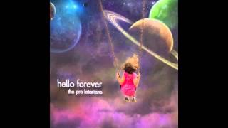 The Pro Letarians - Hello Forever [ Full Album ]