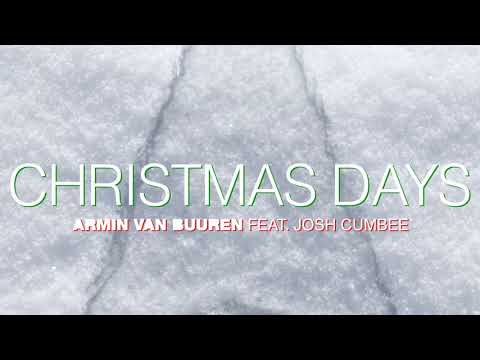 Armin van Buuren Feat. Josh Cumbee - Christmas Days (Official Audio)