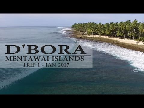 D'Bora Surf Mentawai Islands - Trip 1 2017