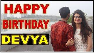 Happy birthday to you Devya | Special birthday wishes | unique ideas for birthday |