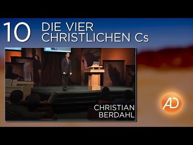 Christian Berdahl, Soundcheck, 10. Die vier christlichen Cs