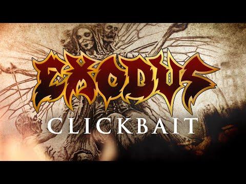 Exodus (USA) - Clickbait (LYRIC VIDEO)