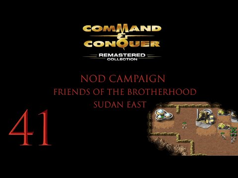 Command & Conquer Remastered Collection Ep. 41 (Friends of the Brotherhood Sudan East) |