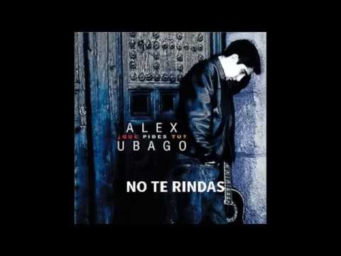Que pides tu Alex Ubago Álbum completo + enlace de descarga (descripcion)