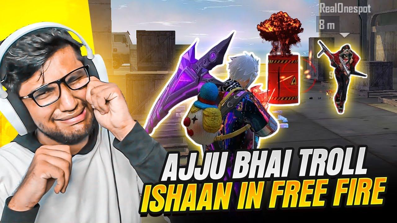 Ajjubhai Troll Khatarnak Ishan In Free Fire Ranked Match - Garena Free Fire
